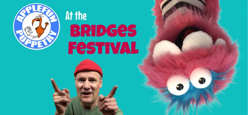 Applefun Puppetry at the Bridges Festival